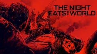 VIDEO: THE NIGHT EATS THE WORLD – UK Trailer