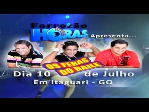 Feras do Baile em Itaguari - Go dia 10 de Junho...