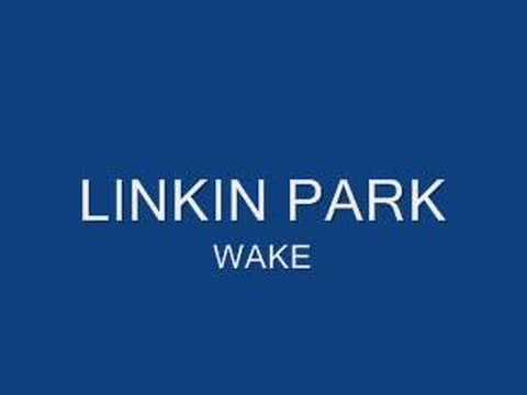 Linkin Park – Wake