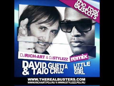 David Guetta & Taio Cruz - Little Bad Girl (DJ RICH-ART & DJ STYLEZZ Remix)