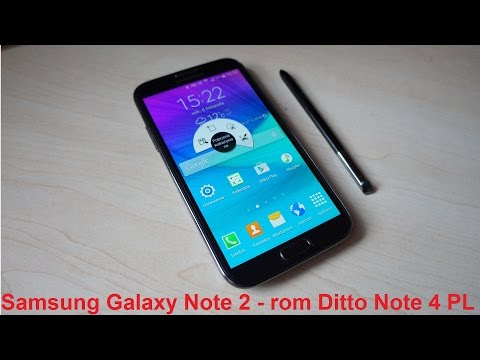 Samsung Galaxy Note 2 – rom Ditto Note 4 PL