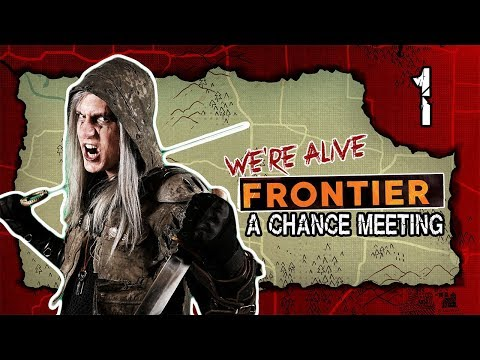 A Chance Meeting | We're Alive: Frontier | Season 1 Episode 1