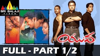 Yuva Telugu Full Movie || Part 1/2 || Madhavan, Surya, Siddharth || With English Subtitles