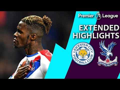 Video: Leicester City v. Crystal Palace | PREMIER LEAGUE EXTENDED HIGHLIGHTS | 2/23/19 | NBC Sports