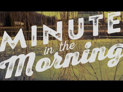 Morning Minute – Rippling Willows