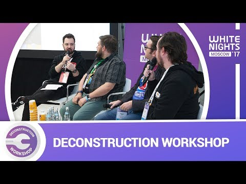 Deconstruction Workshop Moscow 2017