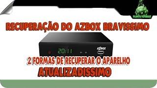 2 Formas Para Recupera    O Do Azbox Bravissimo Twin  Recovery  2016