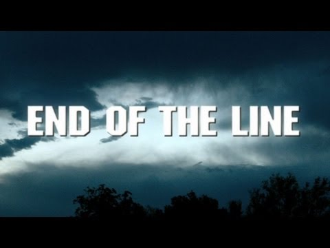 End of the LineEnd of the Line