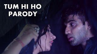 Tum Hi Ho Song Parody - Aashiqui 2 || Shudh Desi Gaane || Salil Jamdar Video