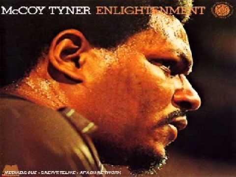 McCoy Tyner – Enlightenment Suite, Pt. 2 The Offering.wmv