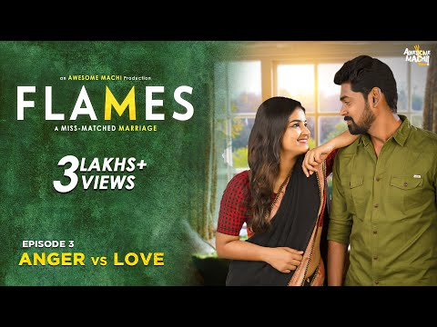 FLAMES   Episode 03- Anger vs Love   Web series   Awesome Machi   English Subtitles
