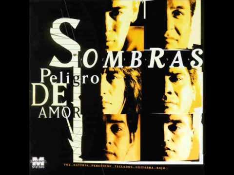Grupo sombras - Peligro De Amor lyrics