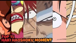 Download Video TOP 15 HAKI HAOSHOKU MOMENT - One Piece MP3 3GP MP4