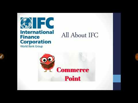 Difference Between IFC And World Bank