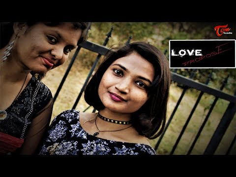 Love Propose || Latest Telugu Short Film 2017 || By Sumadhur Krishna