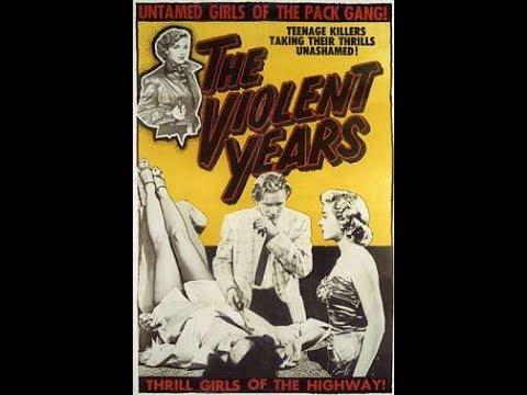 The Violent Years - Crime Drama Movie Film