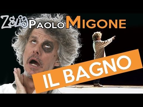Paolo Migone - Il bagno | Zelig