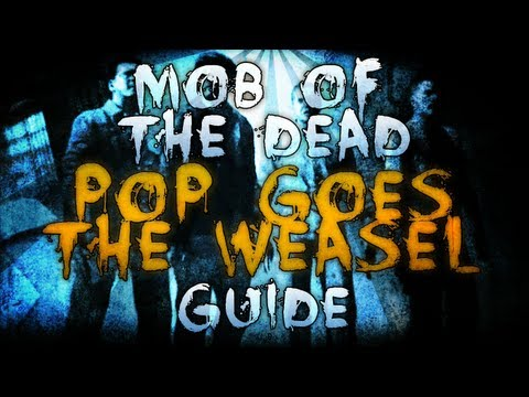 Black Ops 2 ZOMBIES 'Mob of The Dead' - 'POP GOES THE WEASEL' - Easter Egg Achievement Guide!