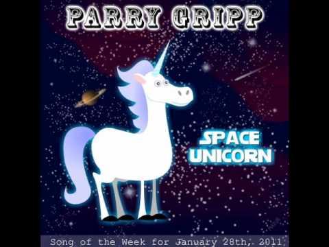 Parry Gripp - Space Unicorn