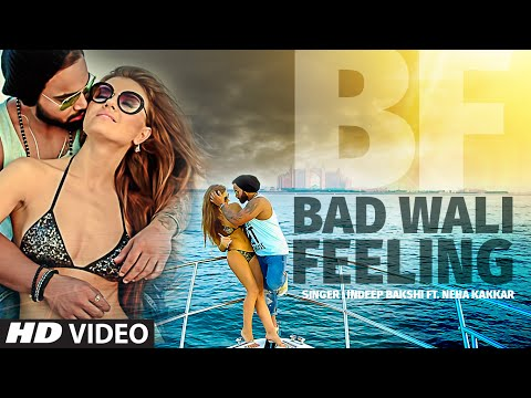 Bad Wali Feeling Songs mp3 download and Lyrics