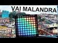 Vai Malandra Launchpad cover Instrumental