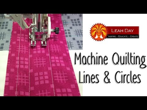 , title : 'Easy Machine Quilting Tutorial: Lines & Circles for Beginners with Leah Day'