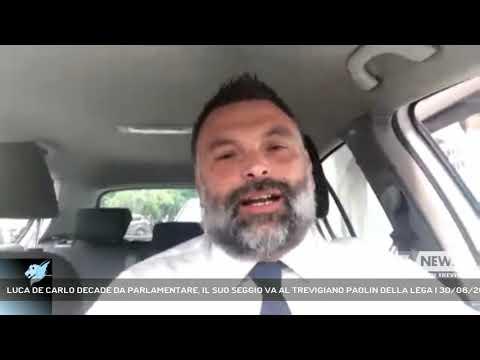 LUCA DE CARLO DECADE DA PARLAMENTARE, IL SUO SEGGIO VA AL TREVIGIANO PAOLIN DELLA LEGA | 30/06/2020