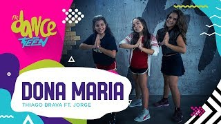 image of Dona Maria - Thiago Brava ft. Jorge   FitDance Teen (Coreografía) Dance Video