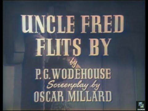 Four Star Playhouse s3e32 Uncle Fred Flits By, Colorized, P.G. Wodehouse, David Niven, Comedy