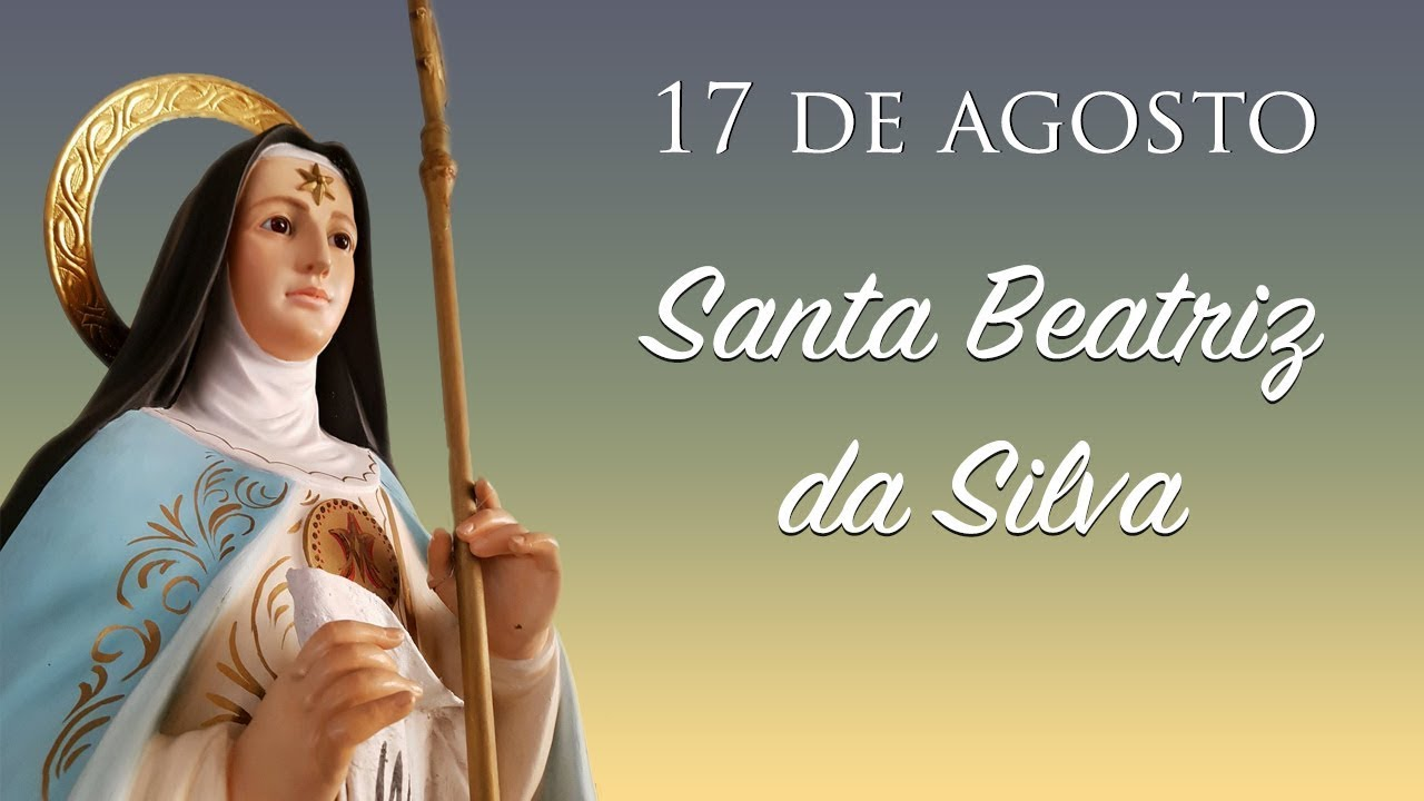 [Especial: Santa Beatriz da Silva]