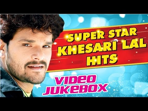 Super Star Khesari Lal Yadav Hits || Video Jukebox || Bhojpuri Hot Songs 2016 new