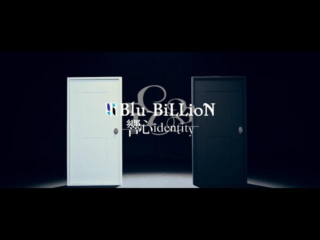 Blu-BiLLioN NEW SINGLE「響心identity」Music Clip