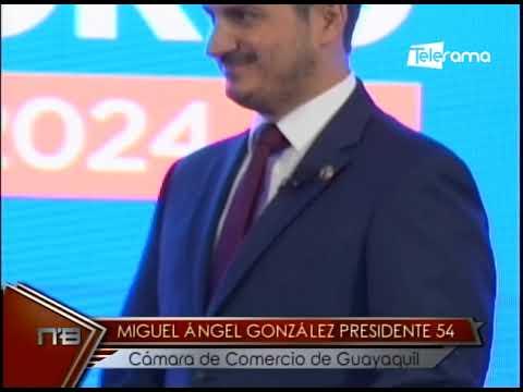 Miguel Ángel González presidente 54 Cámara de Comercio de Guayaquil