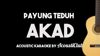 Video Payung Teduh - Akad (Acoustic Guitar Karaoke Backing Track with Lyrics) MP3, 3GP, MP4, WEBM, AVI, FLV September 2017