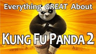 Video Everything GREAT About Kung Fu Panda 2! MP3, 3GP, MP4, WEBM, AVI, FLV Oktober 2018