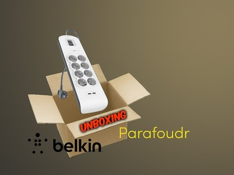 Unboxing Parafoudre/Multiprise Belkin 8 prises + 2USB