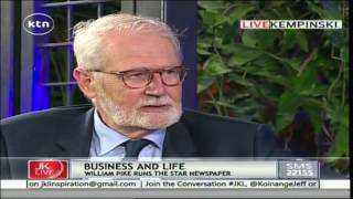 Jeff Koinange Live: William Pike - MD, The Star Newspaper 26th May 2016 Part 2