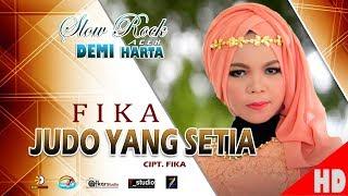 Download Lagu FIKA - JUDO YANG SETIA ( Slow Rock Aceh DEMI HARTA ) HD Video Qualit 2017 Mp3