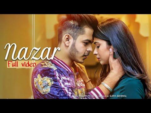 Najar full video song : Nazar Song | Pulkit arora |  New  Haryanvi  Song 2020 |Tejas mundhar