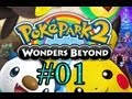 Let's Play : Poképark 2 Wonders Beyond - Parte 1