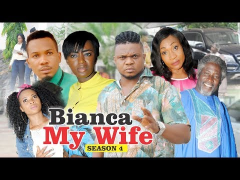 BIANCA MY WIFE 4 - 2018 LATEST NIGERIAN NOLLYWOOD MOVIES || TRENDING NOLLYWOOD MOVIES