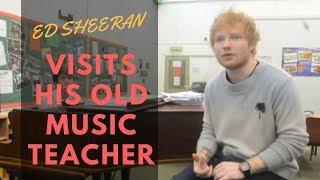 Video Ed Sheeran visits his former music teacher in Suffolk MP3, 3GP, MP4, WEBM, AVI, FLV Januari 2018