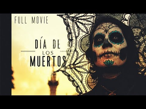 Dia de los Muertos: A Celebration of death