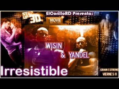 Wisin & Yandel.-Irresistible (Step Up 3D) (Official Song)