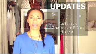 Updates | Texturizer selection, GHE thoughts, Henna!