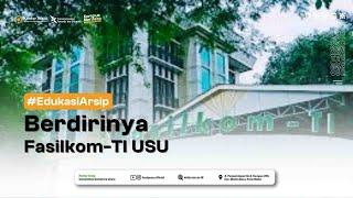 Berdirinya Fasilkom-TI USU