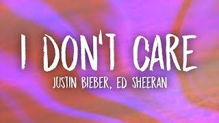 Video Ed Sheeran & Justin Bieber - I Don't Care (Lyrics) MP3, 3GP, MP4, WEBM, AVI, FLV Juni 2019