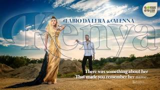 Fabio Da Lera&Alenna - Kenya (with Lyrics)