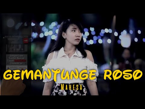 Video Mahesa - Gemantunge Roso [Official Music Video] download in MP3, 3GP, MP4, WEBM, AVI, FLV January 2017