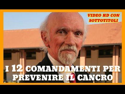i 12 comandamenti contro il cancro - sentite il dott. berrino!